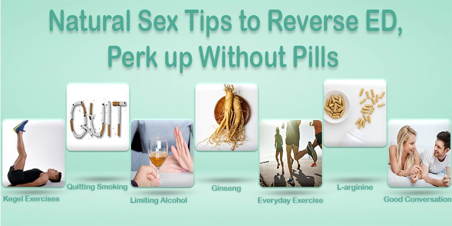 7 Natural Sex Tips to Reverse Erectile Dysfunction, Perk up without Pills